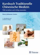 Kursbuch Traditionelle Chinesische Medizin