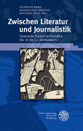 Zwischen Literatur und Journalistik