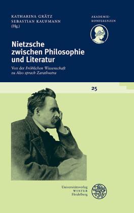 Nietzsche zwischen Philosophie und Literatur