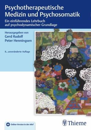 Psychotherapeutische Medizin und Psychosomatik
