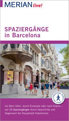 MERIAN live! Reiseführer Spaziergänge in Barcelona
