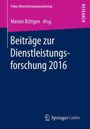 Beiträge zur Dienstleistungsforschung 2016
