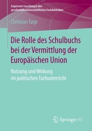 Die Rolle des Schulbuchs bei der Vermittlung der Europäischen Union