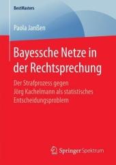 Bayessche Netze in der Rechtsprechung