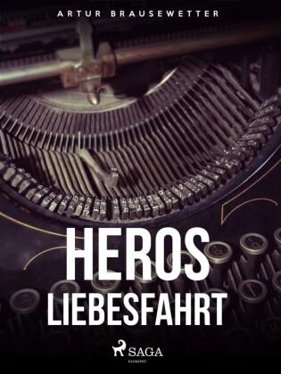 Heros Liebesfahrt