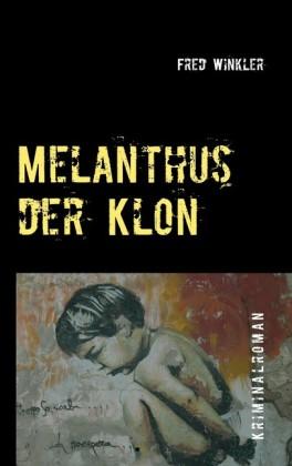 Melanthus der Klon