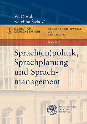 Sprach(en)politik, Sprachplanung und Sprachmanagement