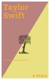e-Pedia: Taylor Swift