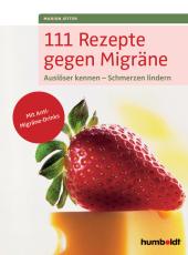 111 Rezepte gegen Migräne Cover