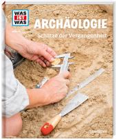 Archäologie. Schätze der Vergangenheit Cover