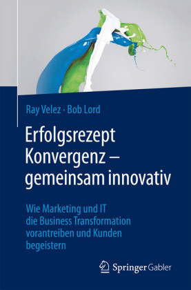 Erfolgsrezept Konvergenz - gemeinsam innovativ