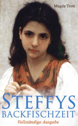 Steffys Backfischzeit (Vollständige Ausgabe)