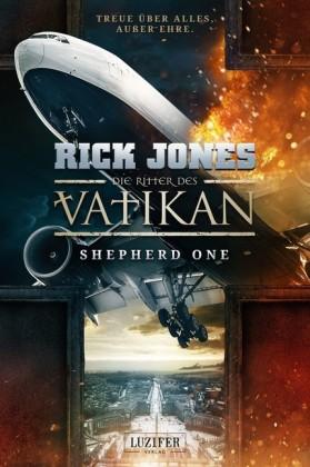Die Ritter des Vatikan 2: Shepherd One
