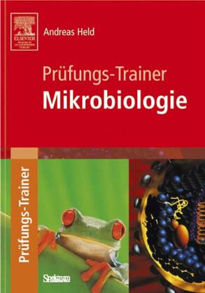 Prüfungs-Trainer Mikrobiologie