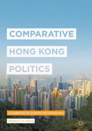 Comparative Hong Kong Politics