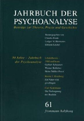 Jahrbuch der Psychoanalyse / Band 61: 50 Jahre ?Jahrbuch der Psychoanalyse?