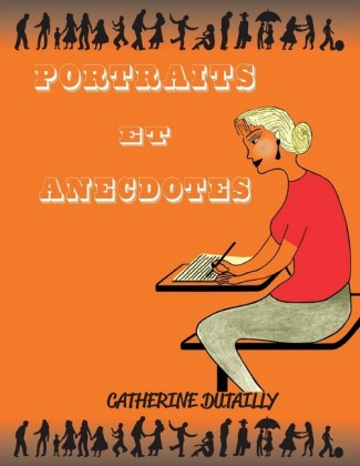 Portraits et anecdotes