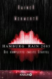 Hamburg Rain 2085. Die komplette zweite Staffel