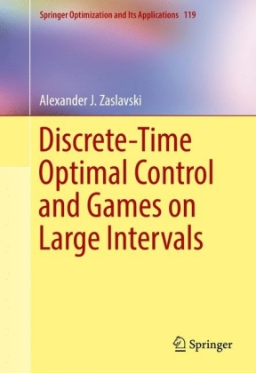 Discrete-Time Optimal Control and Games on Large Intervals