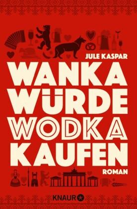 Wanka würde Wodka kaufen