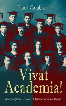 Vivat Academia! (Die Trilogie - 3 Romane in einem Band)