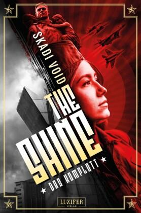 The Shine: Das Komplott