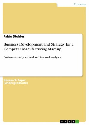 Business Development and Strategy for a Computer Manufacturing Start-up