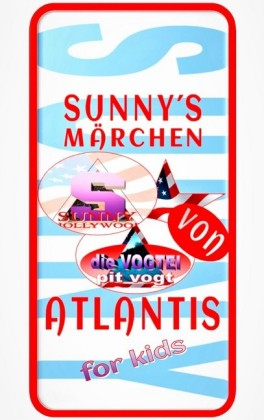 Sunny's Märchen von Atlantis
