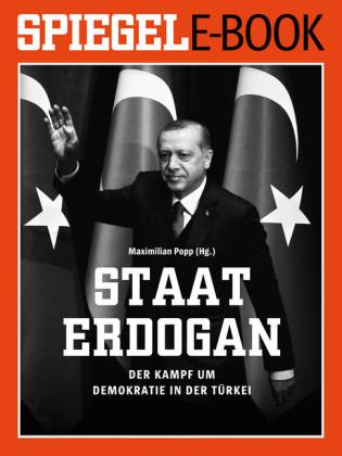 Staat Erdo?an - Der Kampf um die türkische Demokratie