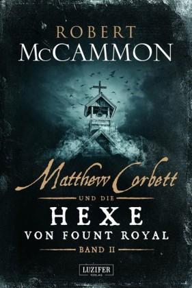MATTHEW CORBETT und die Hexe von Fount Royal (Band 2)