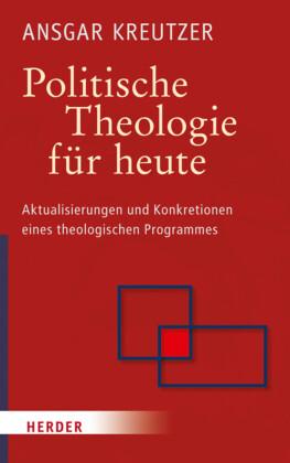 Politische Theologie für heute
