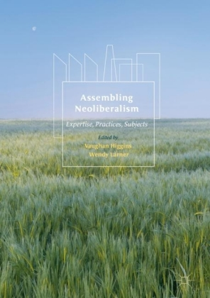 Assembling Neoliberalism