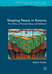 Shaping Peace in Kosovo