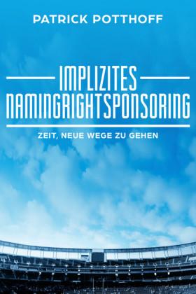Implizites Namingrightsponsoring