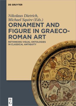 Ornament and Figure in Graeco-Roman Art
