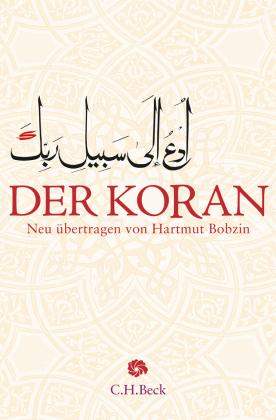 Der Koran (Übersetzung Bobzin)