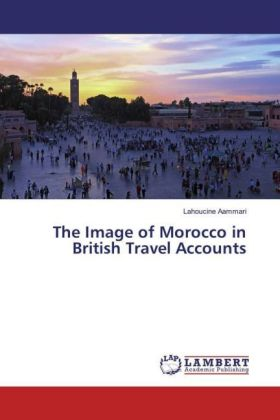 The Image of Morocco in British Travel Accounts