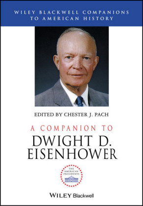 A Companion to Dwight D. Eisenhower