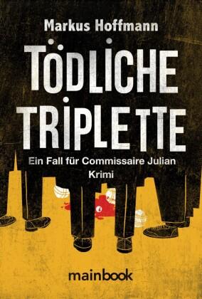 Tödliche Triplette. Ein Fall für Commissaire Julian