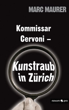 Kommissar Cervoni - Kunstraub in Zürich