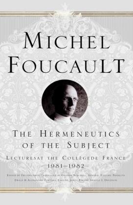 The Hermeneutics of the Subject