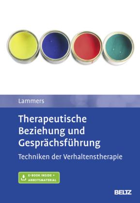 Therapeutische Beziehung und Gesprächsführung, m. 1 Buch, m. 1 E-Book
