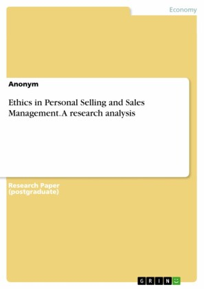 Ethics in Personal Selling and Sales Management. A research analysis