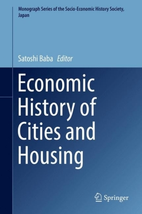 Economic History of Cities and Housing