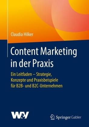 Content Marketing in der Praxis