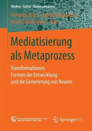 Mediatisierung als Metaprozess