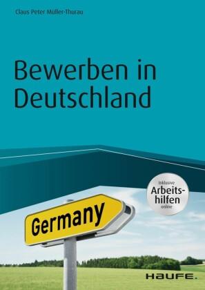 Bewerben in Deutschland - inkl. Arbeitshilfen online