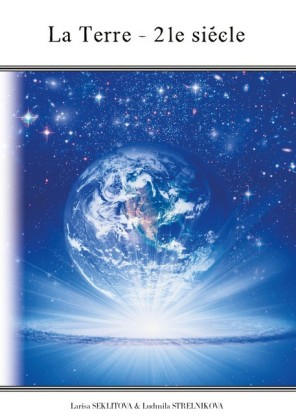 La Terre - 21 siècle