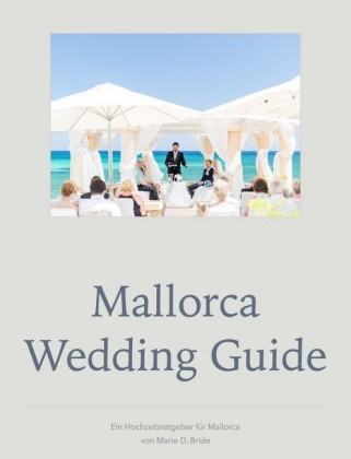 Mallorca Wedding Guide