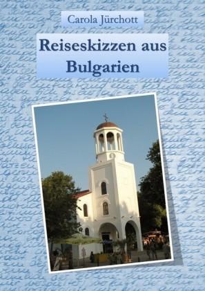 Reiseskizzen aus Bulgarien